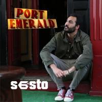 """Sesto con """"PORT EMERALD"""" un brano di libertà tra voglia di rinascita e sogni di provincia."""