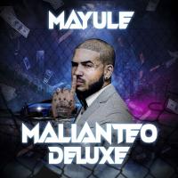 """""""Malianteo (Deluxe)"""" è il nuovo singolo di Mayule"""